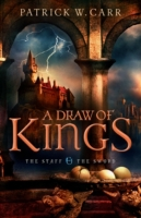 Draw of Kings (The Staff and the Sword)