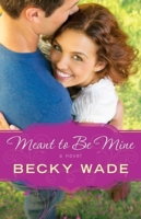 Meant to Be Mine (A Porter Family Novel