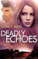 Deadly Echoes (Finding Sanctuary Book #2