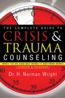 Complete Guide to Crisis & Trauma Counse