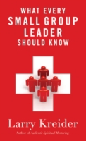 What Every Small Group Leader Should Kno