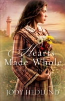 Hearts Made Whole (Beacons of Hope Book