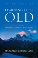 Learning to Be Old
