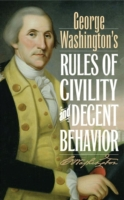 George Washington's Rules of Civility an