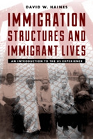Immigration Structures and Immigrant Liv