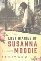Lost Diaries of Susanna Moodie , The
