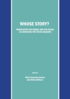 Whose Story? Translating the Verbal and