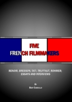 Five French Filmmakers