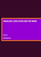 Theology, Evolution and the Mind
