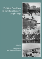 Political Outsiders in Swedish History,