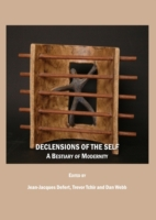 Declensions of the Self