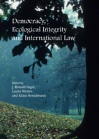 Democracy, Ecological Integrity and Inte