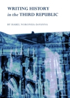 Writing History in the Third Republic