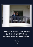 Domestic Policy Discourse in the US and