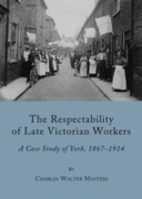 Respectability of Late Victorian Workers