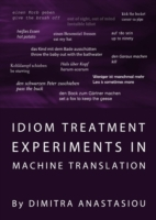 Idiom Treatment Experiments in Machine T