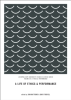 Life of Ethics and Performance