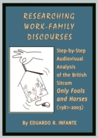 Researching Work-Family Discourses