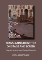 Translating Identities on Stage and Scre