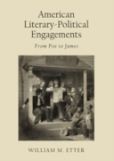 American Literary-Political Engagements