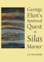 George Eliot's Spiritual Quest in Silas