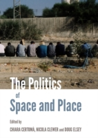 Politics of Space and Place