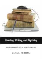 Reading, Writing, and Digitizing