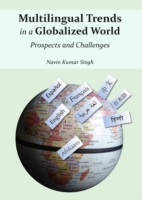 Multilingual Trends in a Globalized Worl