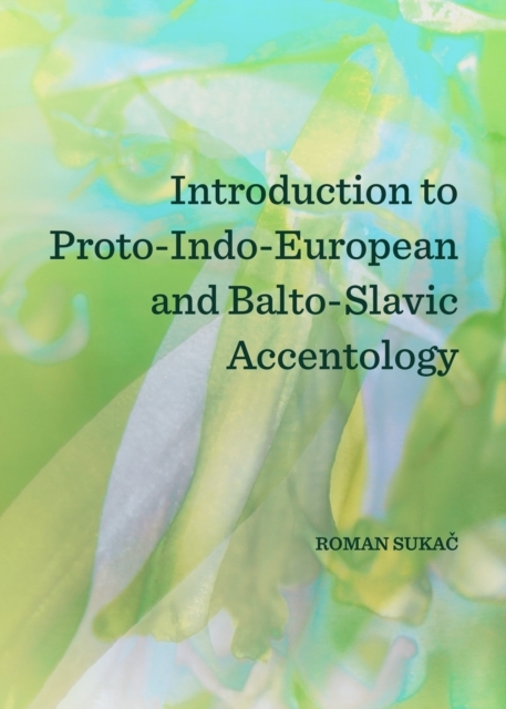 Introduction to Proto-Indo-European and