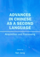 Advances in Chinese as a Second Language