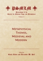Metaphysical Themes, Medieval and Modern