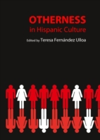 Otherness in Hispanic Culture