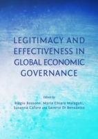 Legitimacy and Effectiveness in Global E