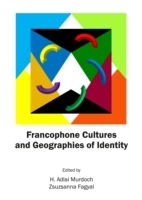 Francophone Cultures and Geographies of