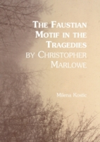 Faustian Motif in the Tragedies by Chris