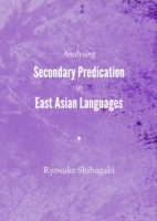 Analysing Secondary Predication in East