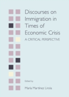 Discourses on Immigration in Times of Ec