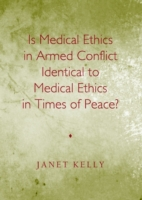 Is Medical Ethics in Armed Conflict Iden