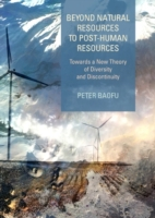 Beyond Natural Resources to Post-Human R