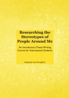 Researching the Stereotypes of People Ar