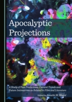 Apocalyptic Projections