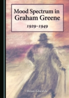 Mood Spectrum in Graham Greene