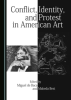 Conflict, Identity, and Protest in Ameri