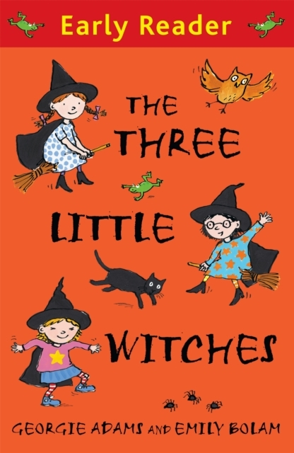 Early Reader: The Three Little Witches S