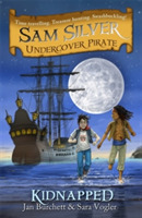 Sam Silver: Undercover Pirate: Kidnapped