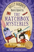 The Fairy Detective Agency: The Matchbox