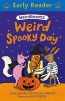 Early Reader: Weirdibeasts: Weird Spooky