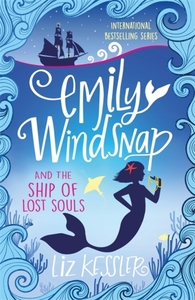 Emily Windsnap and the Ship of Lost Soul