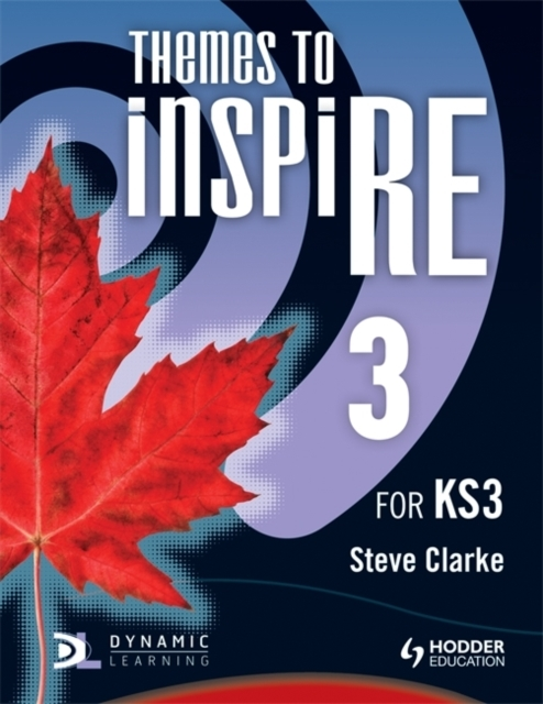 Themes to InspiRE for KS3 Pupil's Book 3