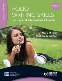 Folio Writing Skills for Higher and Inte
